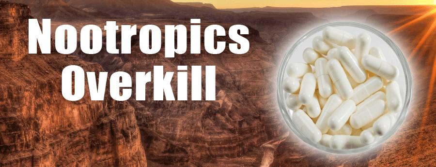 nootropics_overkill_header
